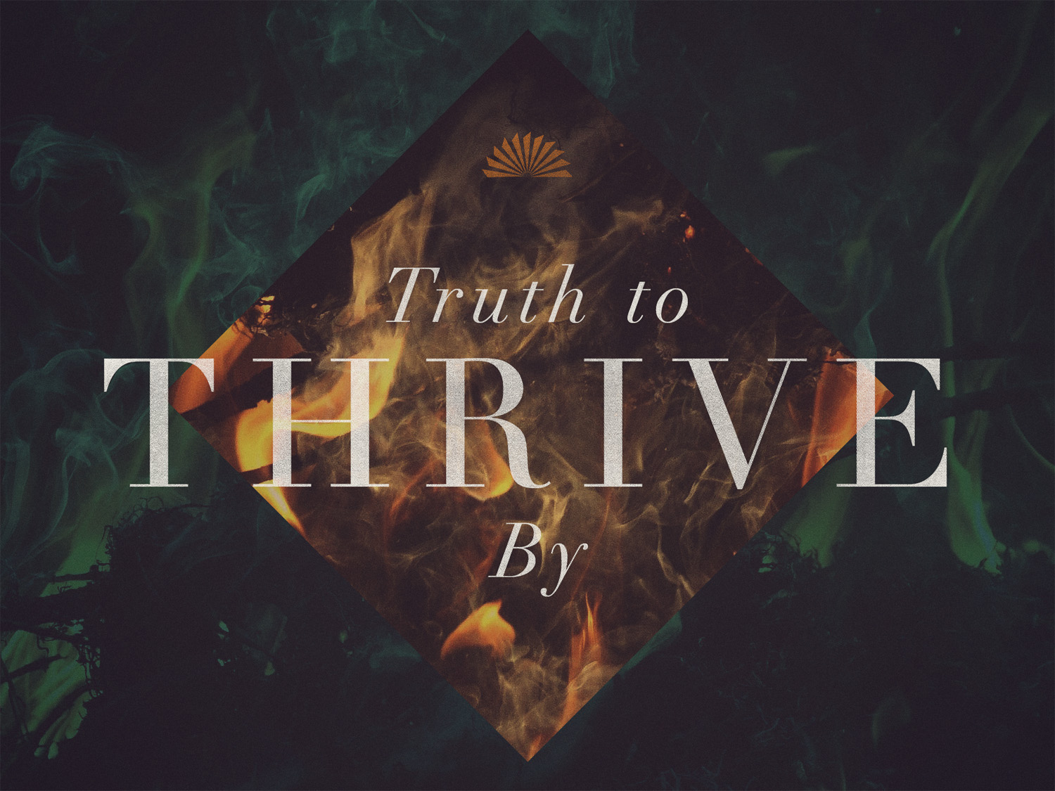 Series: Truth to Thrive By