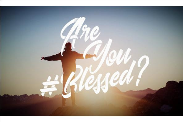 Are You #Blessed?